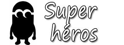 stencil adhésif super héros