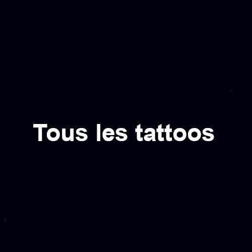 tous les tattoos